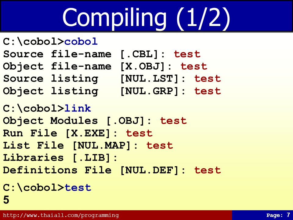 Compiling (1/2) C:\cobol>cobol Source file-name [.CBL]: test
